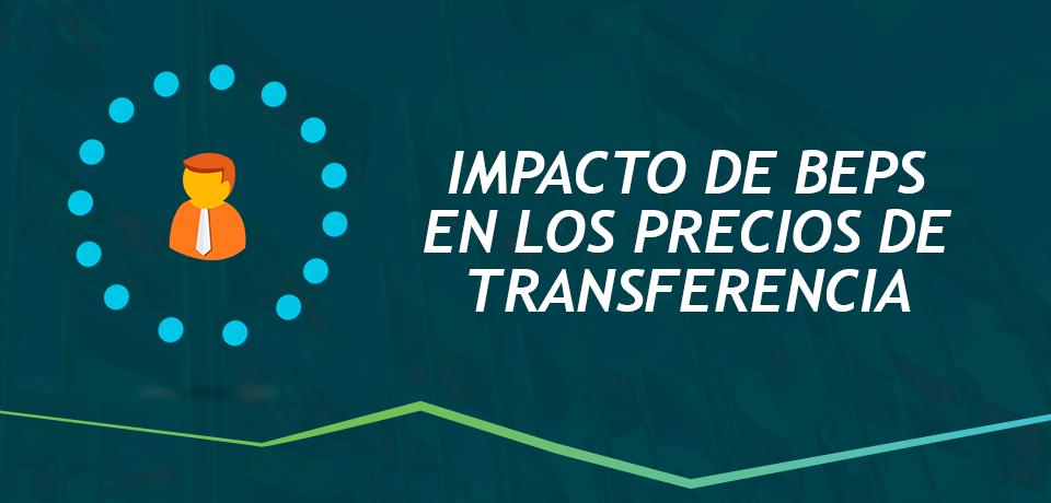 Impacto de BEPS en los precios de transferencia en El Salvador